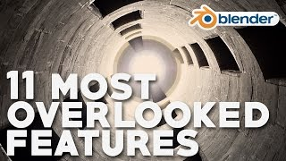 11 Most Overlooked Features in Blender