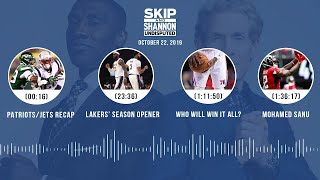 UNDISPUTED Audio Podcast (10.22.19) with Skip Bayless, Shannon Sharpe & Jenny Taft | UNDISPUTED