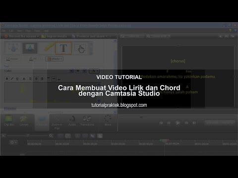 Cara Membuat Video Lirik dan Chord dengan Camtasia Studio