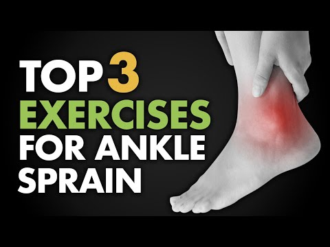 Top 3 Exercises for Ankle Sprain