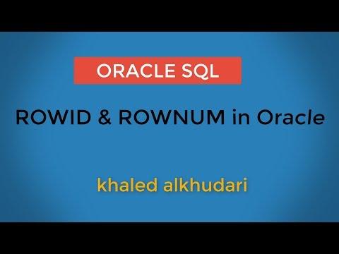 ROWID & ROWNUM in Oracle/ عربي