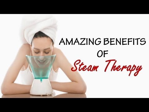 Know the Amazing Benefits of Steam Therapy