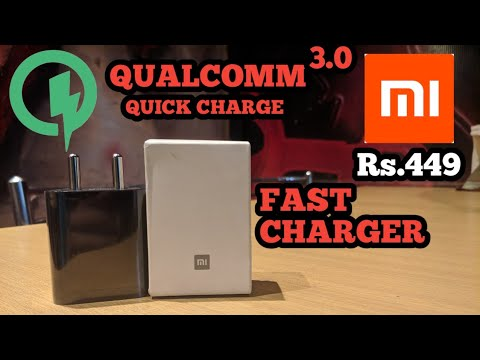 Mi fast charger 3.0 supports Qualcomm quick charge 3   priced Rs 449/-   unboxing and review