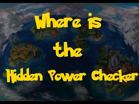 Where Is: The Hidden Power Checker (Pokemon Ultra Sun/Moon)
