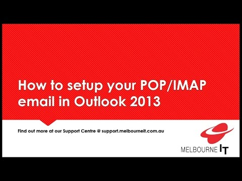 How to setup your POP IMAP email in Outlook 2013