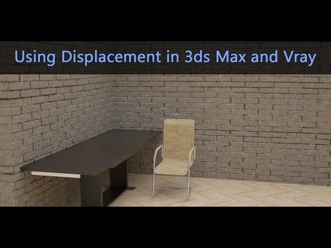 Using Displacement in 3ds Max and VRay