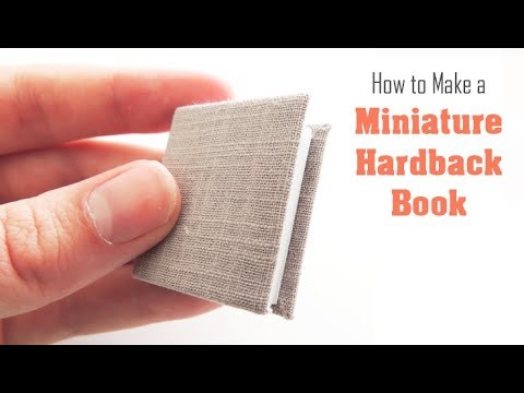 DIY Miniature Hardback Book Project | How to Make a Hard Cover for a Book