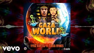 Sikka Rymes, Vybz Kartel - Gaza Run The World (Official Audio)