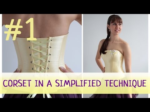 Corset in a simplified technique #1. How to make a corset?