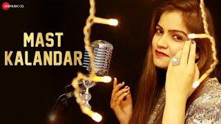 Mast Kalandar - Official Music Video | Deedar Kaur