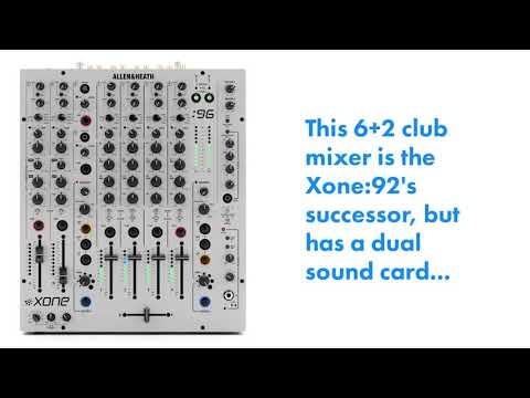 Allen & Heath Officially Launches Xone:96 Club Mixer