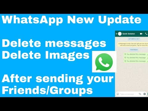 Delete WhatsApp Messages For Everyone | Remove Text & Images After Sending | Whatsapp trick 2017