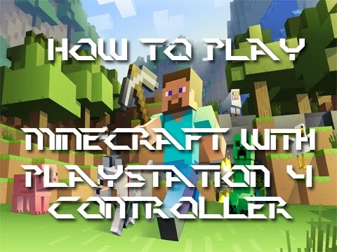How to Install & Play Minecraft with a PS4 Controller