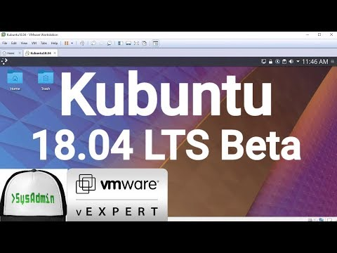 How to Install Kubuntu 18.04 LTS Beta + VMware Tools + Review on VMware Workstation [2018]