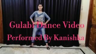 Noor : Gulabi 2.0 Dance choreography Video