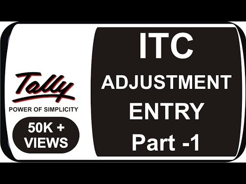 ITC ADJUSTMENT ENTRY IN TALLY ERP 9 UNDER GST -IN HINDI PART  1