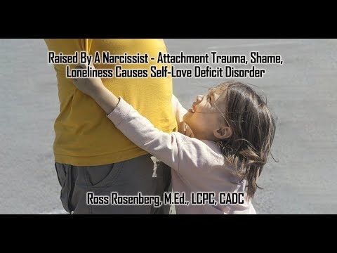 Attachment Trauma - Raised By A Narcissist Causes Attraction to Narcissists. Expert