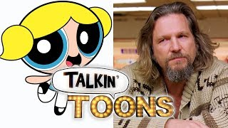 Tara Strong Mashes Up The Powerpuff Girls and The Big Lebowski! (Talkin