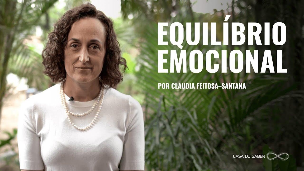 EDUCAÇÃO E EQUILÍBRIO EMOCIONAL SEGUNDO A NEUROCIÊNCIA   Claudia Feitosa-Santana