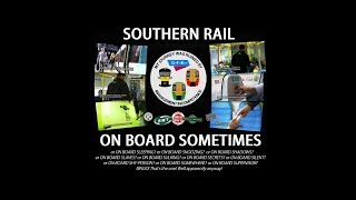 Southern Rail: On Board Sometimes (On Board Supervisors)