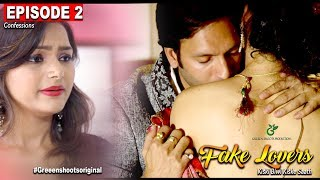 Hindi Web Series 2017| FAKE LOVERS| Episode 02|  Confession| Secret of wife|