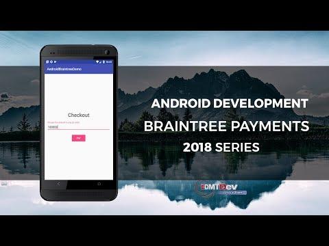 Android Development Tutorial - Braintree Integration