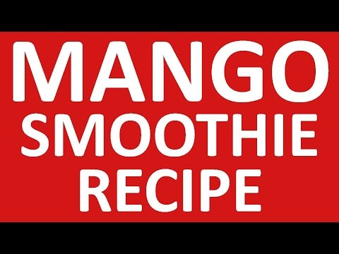 Mango Smoothie Recipe | * mango smoothie without milk *