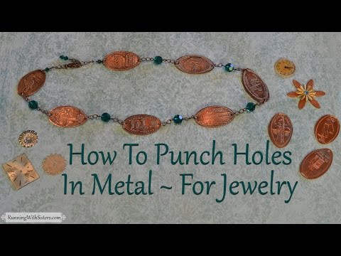 How To Make Jewelry: How To Punch Holes In Metal For Jewelry