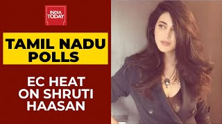 EC Heat On Shruti Haasan For Accompanying Kamal Haasan Inside Polling Booth, BJP Files Complaint