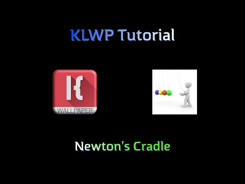 KLWP Complex Animation Tutorial - Newton's Cradle
