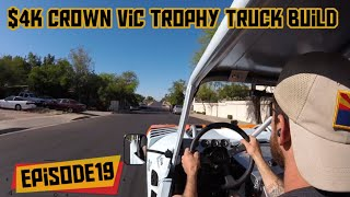 $4k Crown Vic Trophy Truck Build (Episode 19)