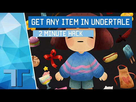 How To Get Any Item In Undertale! [HACK]