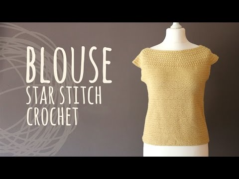 Tutorial Crochet Easy Blouse Star Stitch