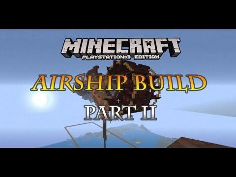 Minecraft PS3 steampunk airship build part 2
