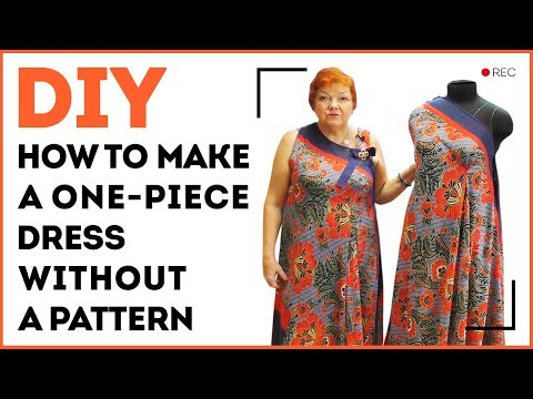 DIY: How to make a one-piece dress without a pattern. Summer dress in 10 minutes. Sewing tutorial.