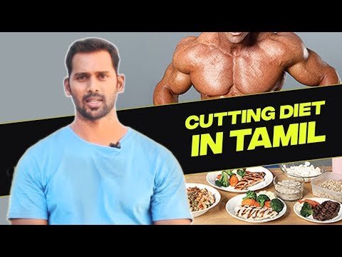 Cutting diet (Full day eating plan) | Indian Bodybuilding Meal Charts | Cutting diet tips in tamil