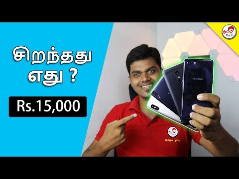 Redmi Note 5 Pro vs Zenfone Max Pro VS Realme 1 Vs Redmi note 5 | Best ? | Tamil Tech