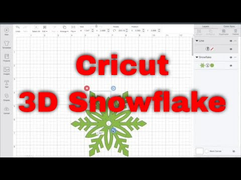 Making a 3D Snowflake with Cricut