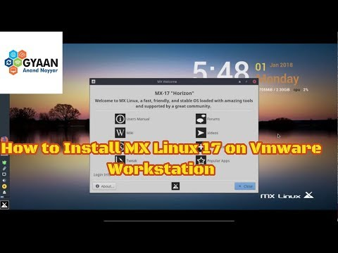 How to Install MX Linux 17 + VMware Tools + Review on VMware Workstation [2018]