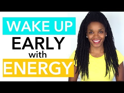 How To Wake Up Early And Not Feel Tired | 4 Ways To Boost Energy In The Morning