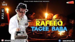 Rafeeq Tagee Baba | Balochi Comedy Video | Episode #85 | 2021 #basitaskani