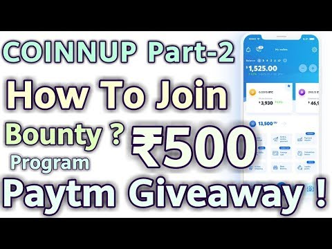 Coinnup PART-2 || Bounty Program + Rs.500 Paytm Giveaway !
