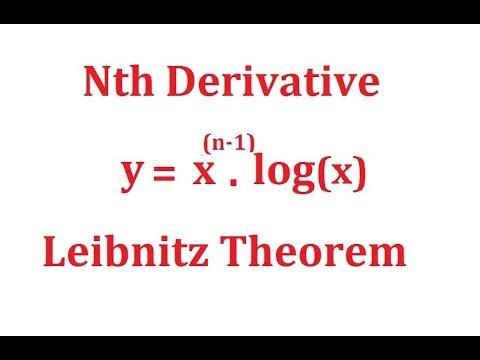 Nth Derivative Of x^n 1 log(x)! Leibnitz Theorem ! B Sc, Engg. Math