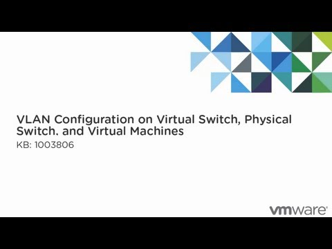 VLAN configuration on virtual switches, physical switches, and virtual machines