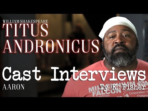 Titus Andronicus Cast Interviews: Ty K. Fisher