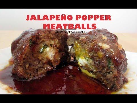 TGIF's Jalapeño POPPER stuffed Meatballs on Let's Get Greedy! How To #36