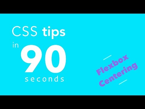 CSS Tips in 90 Seconds - Center Align with Flexbox