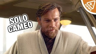 Could Obi-Wan Kenobi Make a Secret Solo Cameo? (Nerdist News w/ Jessica Chobot)