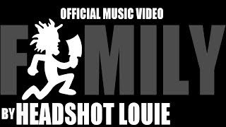 Family By Headshot Louie OFFICIAL MUSIC VIDEO