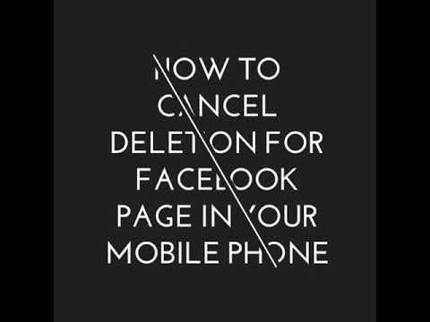 How to cancel deletion of facebook page in your mobile phone
